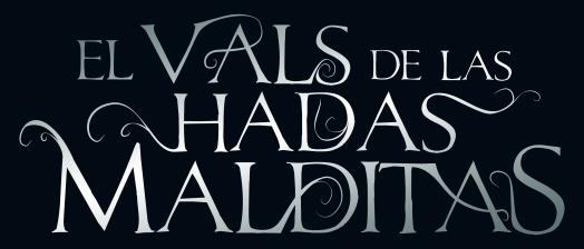 El Vals de las Hadas Malditas Título