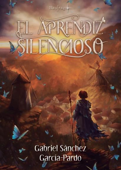 El Aprendiz Silencioso Gabriel Sánchez García-Pardo