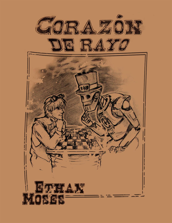Corazón de Rayo Ethan Moses steampunk