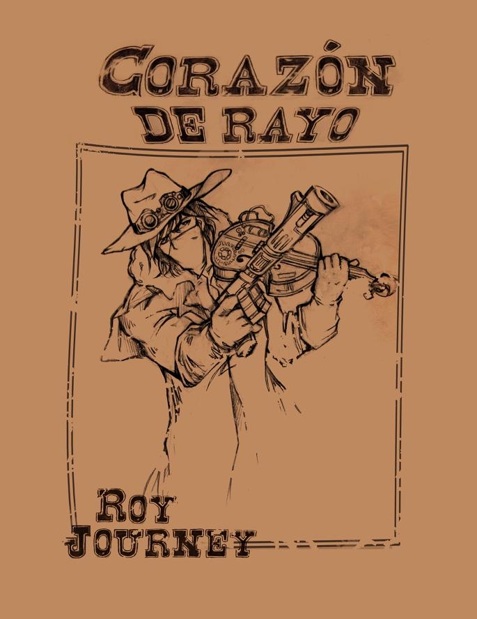 Corazón de Rayo Roy Journey